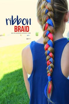 Fourth of July hair! My note: quick and easy ribbon braids to keep packs of for quick tournament hair Ribbon Hairstyle, Ribbon Braids, Hairstyle Look, Pretty Hairstyles, Braided Hairstyles, Hairstyle Ideas, Hair Ideas, Makeup Hairstyle, Braid Hair