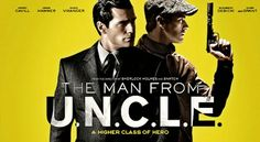 'The Man From U.N.C.L.E.' Debuts First Trailer and Poster | MovieNewsPlus.com