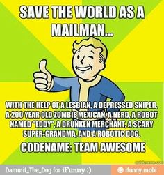 Fallout, Team Awesome