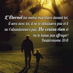 """La Bible - Versets illustrés - Deutéronome 31:8 - Pour les mamans     """"Le Seigneur marchera devant toi, il sera avec toi, sans jamais t'abandonner. N'aie donc pas peur et ne te laisse pas abattre."""""""