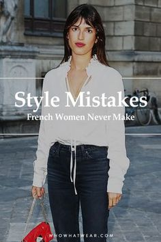 The 7 Style Mistakes French Women Never Make French women never make these fashion mistakes 7 Fashion Clichés Things Everyone Can Foolproof Ways to Dress Petite Fashion, French Fashion, Curvy Fashion, Look Fashion, Plus Size Fashion, High Fashion, 80s Fashion, Fashion Boots, Fashion Online