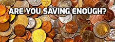 Are We Saving Enough? What is a good savings rate? Are you on track to financial independence?
