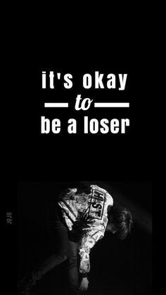C'est bien d'être un perdant.