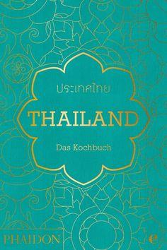 Thailand. Das Kochbuch: Die Bibel der thailändischen Küche: Amazon.de: Jean-Pierre Gabriel: Bücher