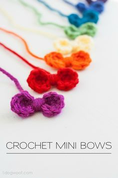 I crocheted a rainbow of these sweet mini bows in about half an hour. They'd make great embellishments to hair clips or clothing.   www.1dogwoof.com
