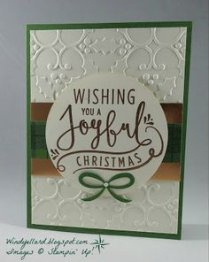 Windy's Wonderful Creations: Joyful Christmas In Copper!, Stampin' Up!, Wonderful Year, Holly emboss folder, Warmth & Cheer DSP