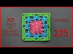 365 Days of Granny Squares Number 275 - YouTube                                                                                                                                                                                 More