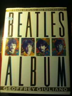 The Beatles Album: 30 Years of Music and Memorabilia by Geoffrey Giuliano...