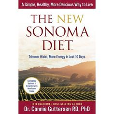 Finally-a Savory New Way To Lose Weight And Keep It Off For Life. The New Sonoma Diet