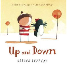 Up and Down by Oliver Jeffers £12. Hardcover.   In this much-anticipated sequel to the internationally best-selling picture book Lost and Found, we re-visit the boy and the penguin after their trip to the South Pole...The boy and the penguin still enjoy spending all their time together...That is, until the penguin starts to dream of flying, ignoring the boys advice that it is impossible. Running away, the penguin visits place after place, searching for a chance to get his feet off the…