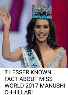 7 LESSER KNOWN FACT ABOUT MISS WORLD 2017 #Diva #queen
