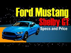 2017 Mustang Gt350 Performance Specs Reviews