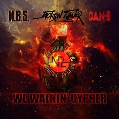 N.B.S. x Jackson Turner x Dan-E - We Walkin' Cypher (Video)N.B.S. x Jackson Turner x Dan-E - We Walkin' Cypher (Video)
