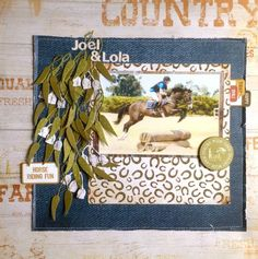 layout by Leonie Neal-Dawson Travel Scrapbook, Scrapbook Pages, Memory Scrapbooks, Mac Collection, Western Theme, Babies First Year, Wood Background, Close To My Heart, Scrapbooking Layouts