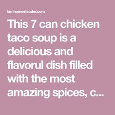 This 7 can chicken taco soup is a delicious and flavorul dish filled with the most amazing spices, chicken, corn, and beans. The hardest part about making this 7 can chicken taco soup recipe is opening the cans! With this recipe, dinner is ready in under 30 minutes and clean-up is minimal. We enjoy it …