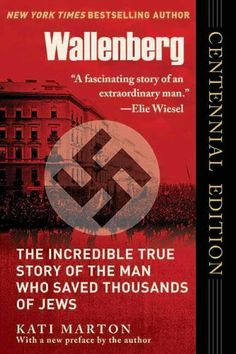 Wallenberg: The Incredible True Story of the Man Who Save Thousands of Jews  Fascinating and heartbreaking read.  What can be done by one bold and courageous person?  Thousands of lives can be saved.  What big thing are you being called to do?