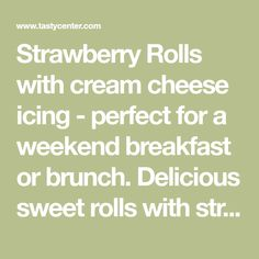 Strawberry Rolls with cream cheese icing - perfect for a weekend breakfast or brunch. Delicious sweet rolls with strawberry jam and fresh st. Breakfast Recipes, Dessert Recipes, Desserts, Apple Fritters, Cream Cheese Icing, Strawberry Jam, Cinnamon Rolls, Bakery, Brunch
