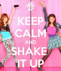 Keep Calm & Shake it up!!! @Erin B B Duncan Thorne @zendaya thomas thomas…