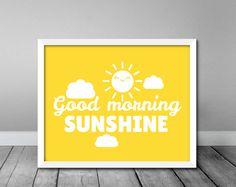 16x20 Good Morning Sunshine Poster Print  home by PrintThatSign
