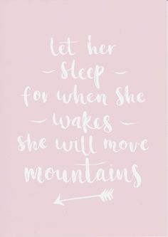 Let Her Sleep For When She Wakes She Will Move Mountains Girls Room Decor Baby Girl Nursery Print Pink Nursery Wall Art Baby Girl Gift by violetandalfie on Etsy