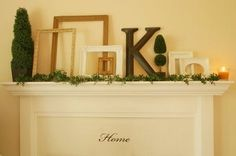 Love using an initial on a mantel...for us we will use and L