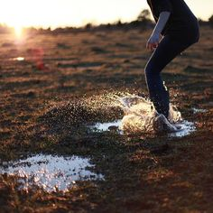 jumping in mud puddles.