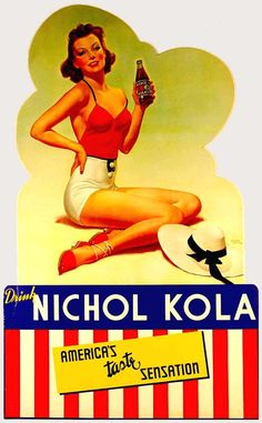Vintage Nichol Cola Advertising Sign Pin Up Girl Albert Fisher Advertising Signs, Vintage Advertisements, Vintage Ads, Vintage Posters, Vintage Travel, Vintage Prints, Famous Drawing Artists, Fisher, Vintage Swimsuits