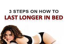 There is no need to suffer premature ejaculation any longer. Learn 3 Steps to Easily Last 30 Minutes or Longer in Bed