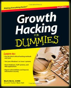 Growth hacking for dummies book Online Marketing, Digital Marketing, Communication, Zen Master, Growth Hacking, Client, Job Title, Lectures, Web Application