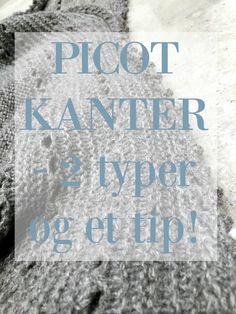 {Two types of picot edges and a tip to my preferred cast on method when knitting a picot edge} https://frkgarn.dk/2-typer-af-picot-kanter-og-en-virkelig-nem-made-at-sla-masker-op-pa/