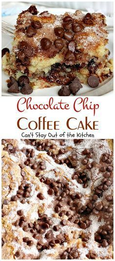Chocolate Chip Coffee Cake | Can't Stay Out of the Kitchen | this easy &…
