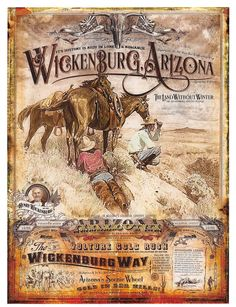 """Vintage Travel Poster â€\"""" Wickenburg, Arizona Poster Western Signs, Western Saloon, Western Wall, Western Decor, Poster Art, Design Poster, Wickenburg Arizona, Expendables, Vintage Cowgirl"""