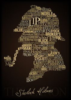 That famous silhouette of the World's Greatest Detective pieced together from titles of the adventures of Sherlock Holmes.