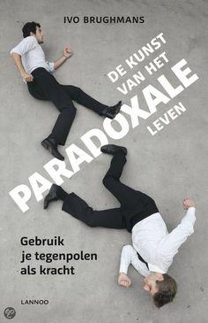 De kunst van het paradoxale leven