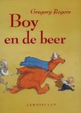 Boy en de beer - Gregory Rogers