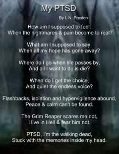 "PTSD...Peter Levine's, ""Healing Trauma"" stopped my major triggers, Seek Help its out there!!!"