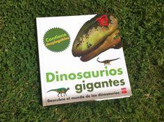 Dinosaurios gigantes, un libro grande en todos los sentidos