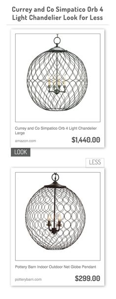 Currey and Co Simpatico Orb 4 Light Chandelier Large vs Pottery Barn Indoor Outdoor Net Globe Pendant