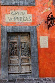Cantina Las Perras, San Miguel de Allende. By Rebeca Anchondo
