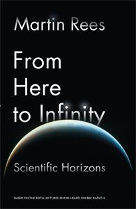 From Here To Infinity / Martin Rees