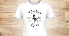 Discover Dad's Little Baby Deer Women's T-Shirt from Daddy's little girl, a custom product made just for you by Teespring. With world-class production and customer support, your satisfaction is guaranteed.