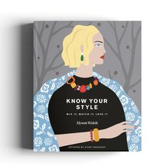 Fashion journalist, author and founder of That's Not My Age, Alyson Walsh has a second book out in September. Know Your Style: Mix It, Match It, Love it Books To Buy, Books To Read, My Books, Funky Fashion, Fashion Over 50, Thats Not My Age, Books 2018, Shape Art, Book Signing