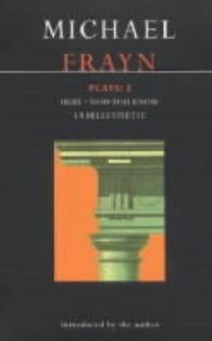 Læs om Michael Frayn Plays: 3: Here, Now You Know, La Belle Vivette. Bogens ISBN er 9780413752307, køb den her