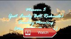 Maroon feat Emily Bett Rickards Sunday Morning  Maroon feat Emily Bett Rickards Sunday Morning Manh de Domingo