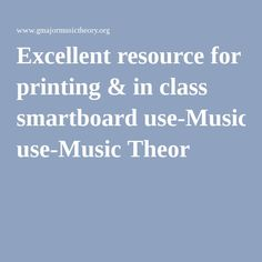 Excellent Music Theory resource for printing & in class smartboard use