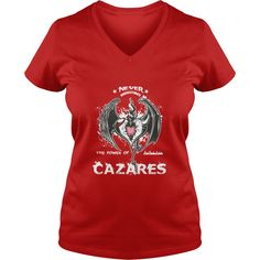 Funny TShirt For Men/Women. Birthday Gifts For CAZARES #gift #ideas #Popular #Everything #Videos #Shop #Animals #pets #Architecture #Art #Cars #motorcycles #Celebrities #DIY #crafts #Design #Education #Entertainment #Food #drink #Gardening #Geek #Hair #beauty #Health #fitness #History #Holidays #events #Home decor #Humor #Illustrations #posters #Kids #parenting #Men #Outdoors #Photography #Products #Quotes #Science #nature #Sports #Tattoos #Technology #Travel #Weddings #Women
