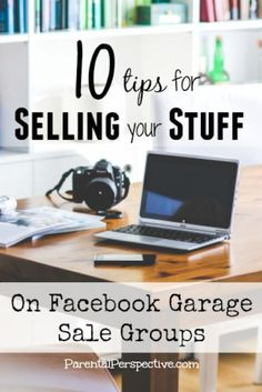 What do you have cluttering up your home? Get rid of it and make extra cash by selling it on Facebook garage sale groups. Check out these useful tips to get you started! | ParentalPerspective.com