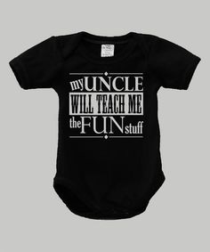 Love this Black 'My Uncle Will Teach Me' Bodysuit - Infant by Urban Smalls on #zulily! #zulilyfinds