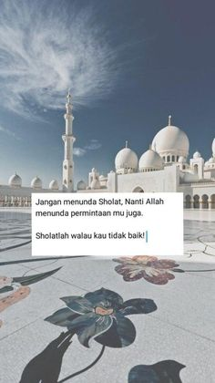 super Ideas for quotes indonesia motivasi islam Quran Quotes Inspirational, Beautiful Islamic Quotes, Reminder Quotes, Self Reminder, Hight Light, Islamic Quotes Wallpaper, Arab Wallpaper, Mecca Wallpaper, Sunset Wallpaper