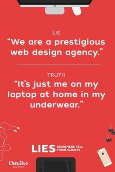 20 Lies Designers Tell Their Clients in Inspiration